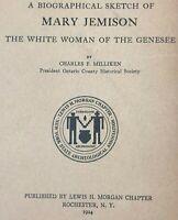 Mary Jemison White Native American Indian Genesee Tribe NY Morgan 1924 Book