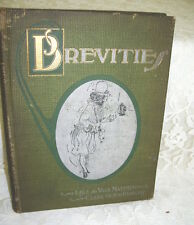 BREVITIES BY Lisle de Vaux Matthewman ILLUS. Clare Victor Dwiggins  1903 QUOTES