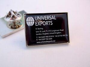 JAMES BOND UNIVERSAL EXPORTS BUSINESS CARD 007 LAPEL PIN BADGE TIE PIN GIFT