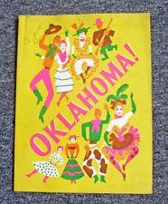 "ORIG. 1943 ""OKLAHOMA!"" (ANGES DE MILLE) SOUVENIR PROGRAM SIGNED BY JOAN ROBERTS"