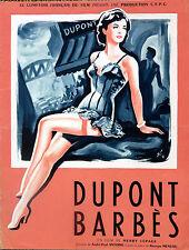 DP Dupont Barbès (1951) Madeleine Lebeau Henri Vilbert Montmartre Paris