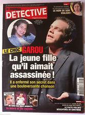 DETECTIVE du 7/3/2012; Le Choc Garou; la jeune fille qu'il aimait assassinée