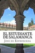 Clásicos Españoles: El Estudiante de Salamanca y Otros Poemas by Jose De...