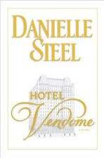 Hotel Vendome: A Novel by Danielle Steel
