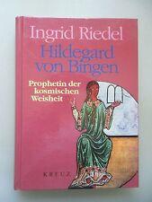 Hildegard von Bingen Prophetin der kosmischen Weisheit 1994