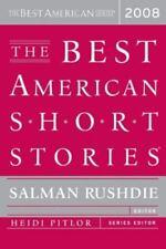 The Best American Short Stories 2008 Salman Rushdie  Heidi Pitlor