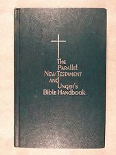 The Parallel New Testament And Unger's Bible Handbook Moody Monthly Holy Sciptur