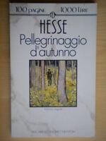 Pellegrinaggio d'autunno e altri raccontiHesse HermannNewtonten 16 classici
