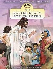 The Easter Story for Children by Max Lucado (Paperback, 2013)