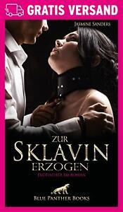 Zur Sklavin erzogen | Erotischer Roman von Jasmine Sanders | blue panther books