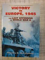 Victory In Europe, 1945 (Patton, Remagen, Berlin, Bastogne, Nuremberg, Cologne)