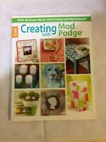 Creating with Mod Podge by Leisure Arts (English) Paperback Book Free Shipping!