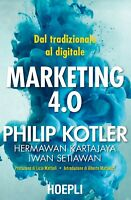 3009645 1670419 Libri Philip Kotler - Marketing 4.0. Dal Tradizionale Al Digital
