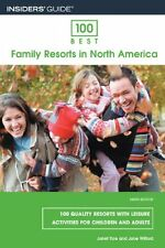 100 Best Family Resorts in North America, 9th: 100