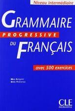 Grammaire Progressive Du Francais: Avec 500 Exercices,M. Gregoire