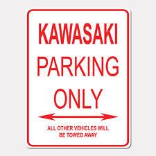 "KAWASAKI Parking Only Street Sign Heavy Duty Aluminum Sign 9"" x 12"""