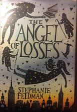 The Angel of Losses SIGNED  FIRST EDITION