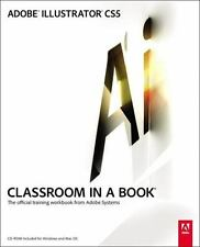Adobe Illustrator CS5 Classroom in a Book Adobe Creative Team Paperback Book New