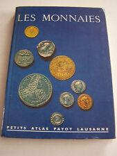 PETIT ATLAS PAYOT LAUSANNE . LES MONNAIES . TRES BON ETAT .