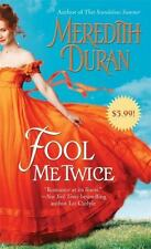 Fool Me Twice by Meredith Duran *#2 Rules for the Reckless* (2014, PB)