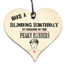 #835 BIRTHDAY Gift By Orders Peaky Blinders Plaque Sign Friendship Wood Heart
