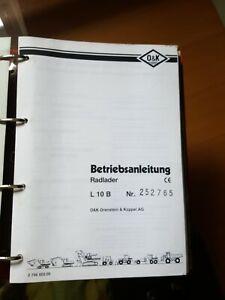 Betriebsanleitung O&K L 10 B Radlader Bedienungsanleitung Ersatzteilliste
