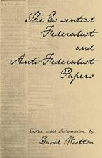 Hackett Classics: The Essential Federalist and Anti-Federalist Papers by John...