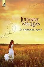 La Couleur du Paradis: La Couleur de L'espoir by Julianne MacLean (2017,...
