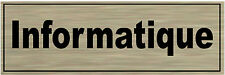 1 plaque aluminium brossé Signalétique de porte- Informatique