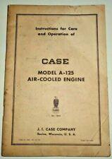 Case A 125 Air Cooled Engine Operators Instructions Maintenance Manual Original