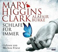 MARY HIGGINS CLARK/ALAFAIR BURKE: SCHLAFE FÜR IMMER - MICHOU FRIESZ  6 CD NEW