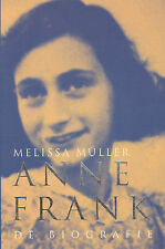 ANNE FRANK - DE BIOGRAFIE - Melissa Müller