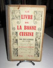 Le Livre de la Bonne Cuisine - Edouard Ninon