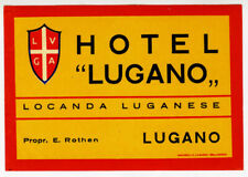 ANCIENNE ÉTIQUETTE VALISE HOTEL LUGANO, OLD LUGGAGE LABEL
