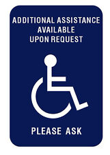 "Additional Assistance Available Upon Request Sign 6"" x 4"" - Blue/White"