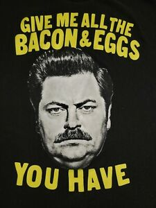 Parks and Recreation Ron Swanson Give Me All The Bacon and Eggs T-Shrit!