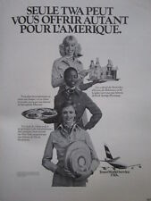 5/1975 PUB COMPAGNIE TWA AIRLINE HOTESSE DE L'AIR STEWARDESS ORIGINAL FRENCH AD