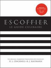 LE GUIDE CULINAIRE - ESCOFFIER, A./ CRACKNELL, H. L. (TRN)/ KAUFMANN, R. J. (TRN