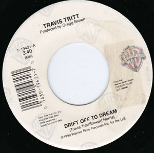 "TRAVIS TRITT - Drift Off To Dream   7"" 45"