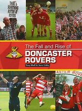 The Fall and Rise of Doncaster Rovers by Tony Bluff, Book, New (Hardback)