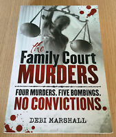 Debi Marshall - THE FAMILY COURT MURDERS - 4 Murders, 5 Bombings, No Convictions