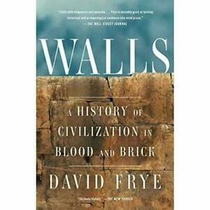 Walls: A History of Civilization in Blood and Brick - Paperback #8585