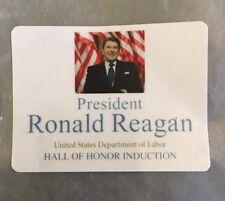 President Ronald Reagan US Dept Of Labor Hall Of Induction Lapel Sticker 3/1/18