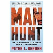 Manhunt: The Ten-Year Search for Bin Laden from 9/11 to Abbottabad, Bergen, Pete