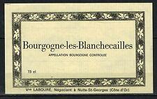 Etiquette de Vin - Bourgogne les blanchecailles - New - Never Stuck - Réf.n°94