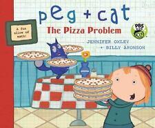 Peg + Cat: Peg + Cat: the Pizza Problem by Jennifer Oxley and Billy Aronson...