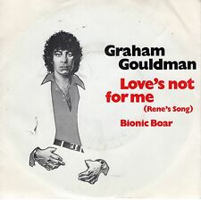 7inch GRAHAM GOULDMAN love's not for me HOLLAND 1980 EX