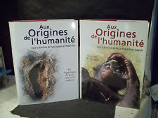 Collectif direction Y. Coppens & P. Picq. AUX ORIGINES DE L'HUMANITÉ.  2 volumes