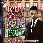 Johnny Mathis : The Rhythms and Ballads of Broadway CD (2011) With Dust Cover