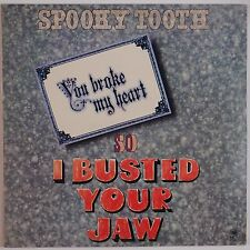 SPOOKY TOOTH: You Broke My Heart So I Busted Your Jaw A&M USA Vinyl LP